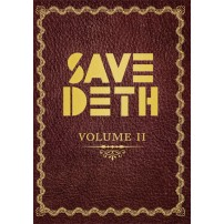 Save Deth. Volume II